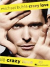 Michael Buble - Crazy Love Songbook