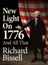 New Light On 1776 And All That