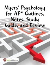 Myers Psychology For AP Outlines Notes Study Guide And Review