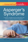 The Essential Guide To Aspergers Syndrome