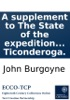 A Supplement To The State Of The Expedition From Canada: Containing General Burgoyne's Orders, Respecting The Principal Movements, ... Of The Army To The Raising Of The Siege Of Ticonderoga.