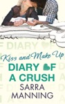 Diary Of A Crush Kiss And Make Up