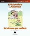 Lhistoire De Cactus