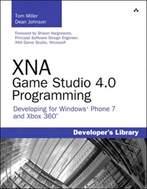 XNA Game Studio 4.0 Programming - Tom Miller & Dean Johnson