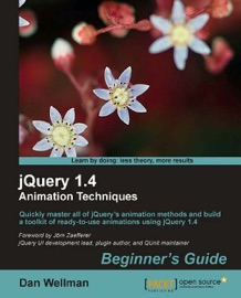 Jquery 1 4 Animation Techniques Beginners Guide