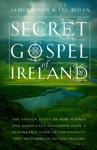 The Secret Gospel Of Ireland