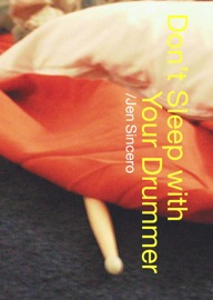 Don't Sleep With Your Drummer PDF Download