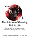 The Science Of Growing Rich In Life