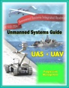 2009 - 2034 Unmanned Systems Integrated Roadmap - Unmanned Aircraft UAS Unmanned Aerial Vehicle UAV UGV Ground Vehicles UMS Maritime Systems Drones Technologies Current And Future Programs