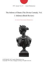 The Inferno Of Dante (The Divine Comedy, Vol. 1: Inferno) (Book Review)