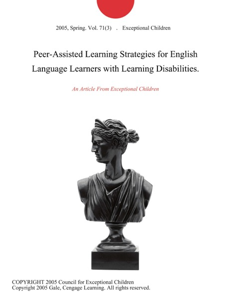 Peer-Assisted Learning Strategies for English Language Learners with Learning Disabilities.