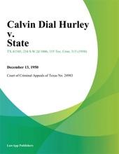 Calvin Dial Hurley V. State