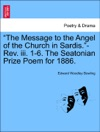 The Message To The Angel Of The Church In Sardis-Rev Iii 1-6 The Seatonian Prize Poem For 1886