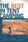 The Best In Tent Camping Utah