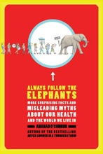 Always Follow The Elephants