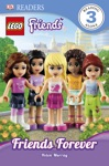 DK Readers L3 LEGO Friends Friends Forever Enhanced Edition