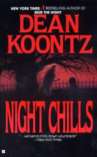 Dean Koontz - Night Chills