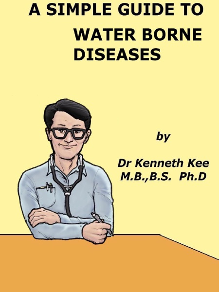 A Simple Guide to Water Borne Diseases