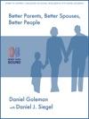 Better Parents Better Spouses Better People