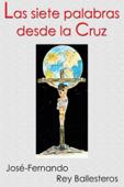 Las siete palabras desde la cruz