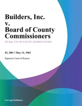 Builders, Inc. V. Board Of County Commissioners