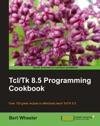 TclTk 85 Programming Cookbook