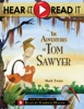Hear It, Read It: The Adventures Of Tom Sawyer