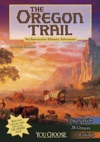 You Choose The Oregon Trail