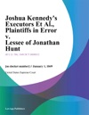 Joshua Kennedys Executors Et Al Plaintiffs In Error V Lessee Of Jonathan Hunt