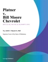 Platner V Bill Moore Chevrolet