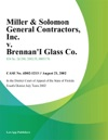 Miller  Solomon General Contractors Inc V Brennans Glass Co Inc