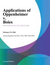 Applications Of Oppenheimer V. Boies