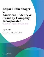 Edgar Linkenhoger v. American Fidelity & Casualty Company Incorporated