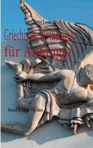 Griechische Mythologie für Anfänger von Nicolas Fayé Buch-Cover