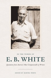 In the Words of E. B. White