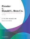 Pressler V Donald L Bren Co
