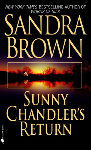 Sandra Brown - Sunny Chandler's Return