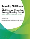 Township Middletown V Middletown Township Zoning Hearing Board