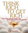 Think Rich To Get Rich