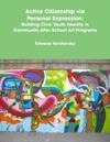 Active Citizenship Via Personal Expression