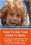 How To Get Your Child To Write