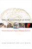 Jaak Panksepp PhD & Lucy Biven - The Archaeology of Mind: Neuroevolutionary Origins of Human Emotions artwork