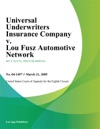 Universal Underwriters Insurance Company V Lou Fusz Automotive Network