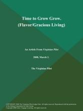 Time To Grow Grow (Flavor/Gracious Living)