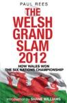 The Welsh Grand Slam 2012
