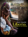 Liberia Emerging From The Shadows Enhanced