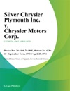 Silver Chrysler Plymouth Inc V Chrysler Motors Corp