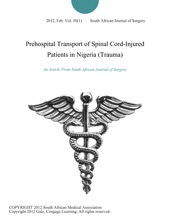 Prehospital Transport Of Spinal Cord-Injured Patients In Nigeria (Trauma)
