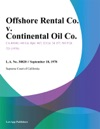 Offshore Rental Co V Continental Oil Co