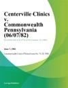 Centerville Clinics V Commonwealth Pennsylvania